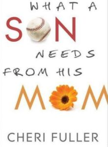 what son needs from his mom